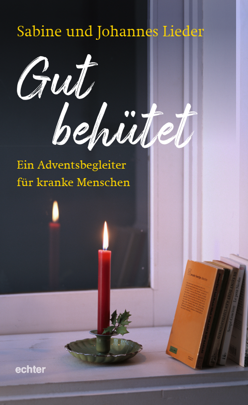 Buchempfehlung: Gut behütet – Ein Adventsbegleiter für kranke Menschen